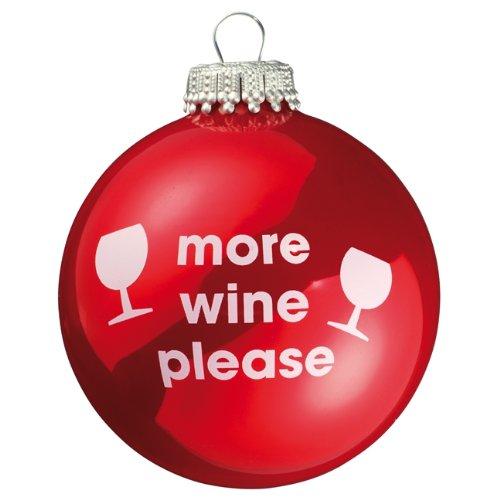 More wine please weihnachtskugel rot 0 - Ausgefallene weihnachtskugeln ...